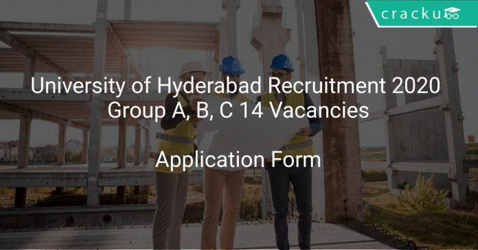 University of Hyderabad Recruitment 2020 Group A, B, C 14 Vacancies
