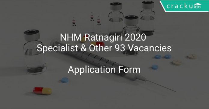 NHM Ratnagiri 2020 Specialist & Other 93 Vacancies