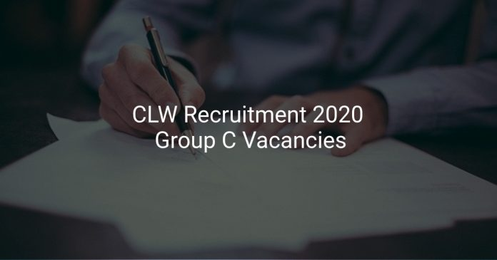 CLW Recruitment 2020