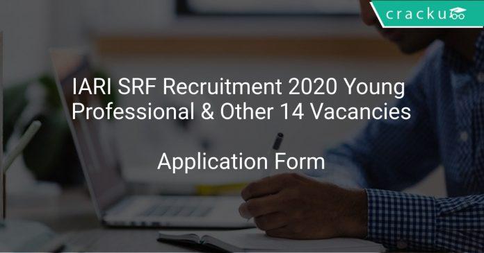 IARI SRF Recruitment 2020 Young Professional & Other 14 Vacancies
