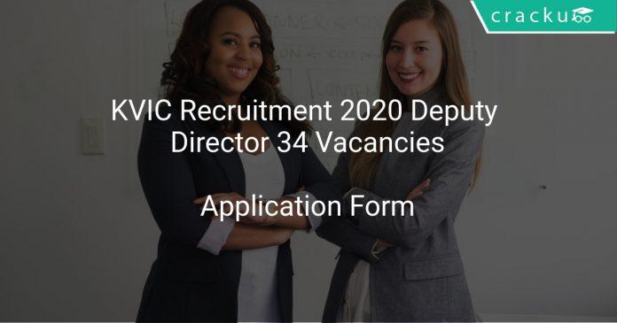 KVIC Recruitment 2020 Deputy Director 34 Vacancies