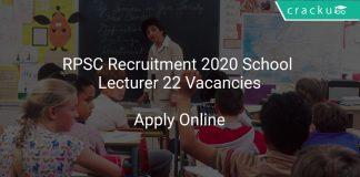 RPSC Recruitment 2020 School Lecturer 22 Vacancies