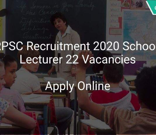 RPSC Recruitment 2020 School Lecturer 22 Vacancies