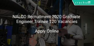 NALCO Recruitment 2020 Graduate Engineer Trainee 120 Vacancies