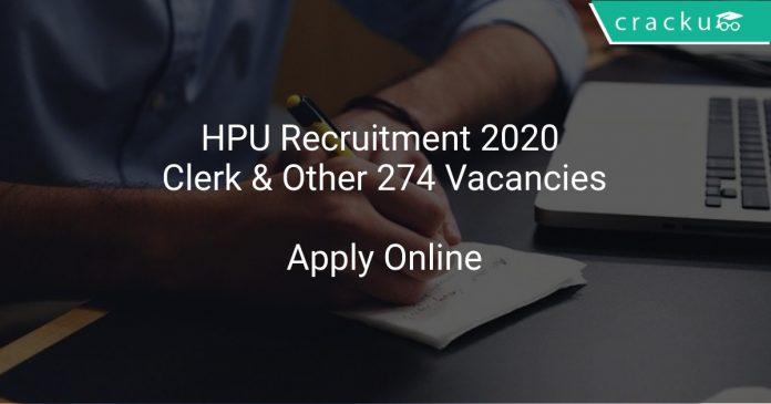HPU Recruitment 2020 Clerk & Other 274 Vacancies