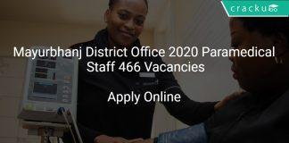 Mayurbhanj District Office 2020 Paramedical Staff 466 Vacancies
