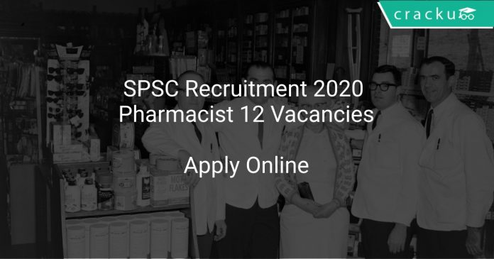 SPSC Recruitment 2020 Pharmacist 12 Vacancies