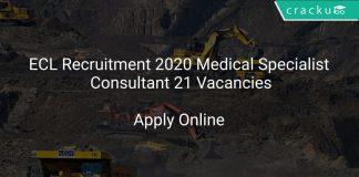 ECL Recruitment 2020 Medical Specialist Consultant 21 Vacancies