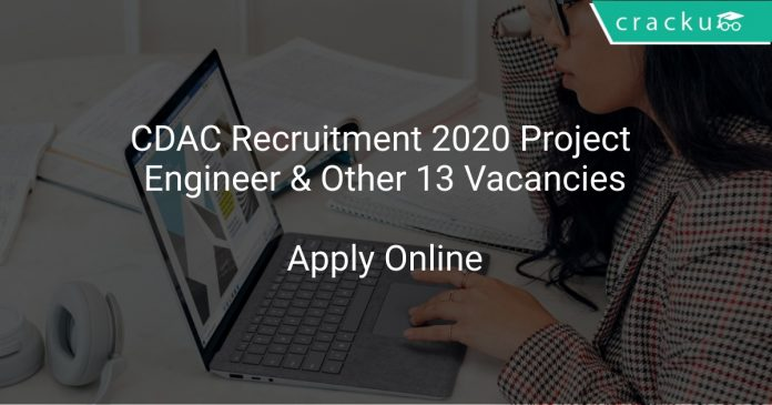 CDAC Recruitment 2020 Project Engineer & Other 13 Vacancies