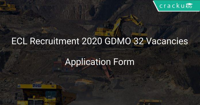 ECL Recruitment 2020 GDMO 32 Vacancies