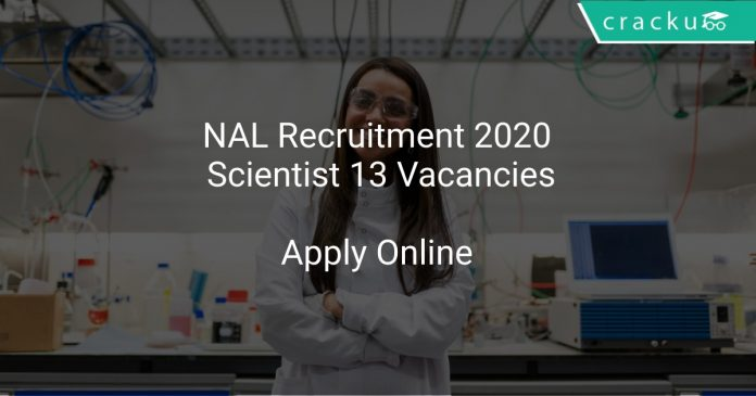 NAL Recruitment 2020 Scientist 13 Vacancies