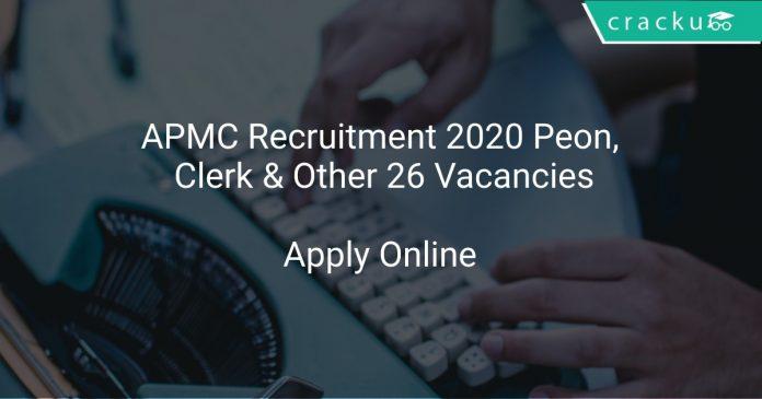 APMC Recruitment 2020 Peon, Clerk & Other 26 Vacancies
