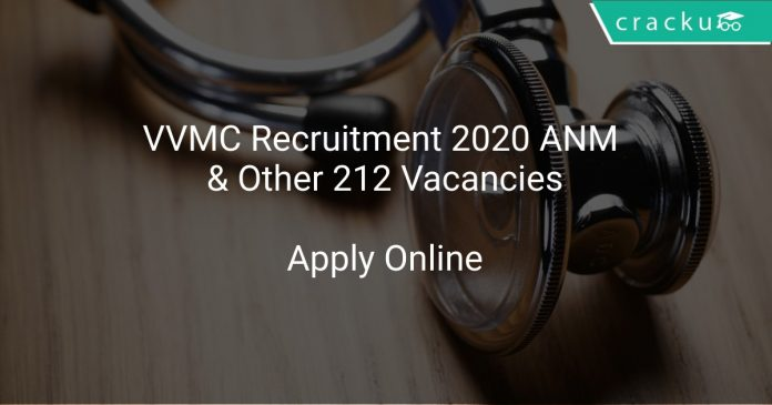 VVMC Recruitment 2020 ANM & Other 212 Vacancies