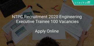NTPC Recruitment 2020 Engineering Executive Trainee 100 Vacancies
