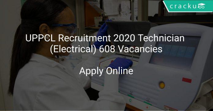 UPPCL Recruitment 2020 Technician (Electrical) 608 Vacancies