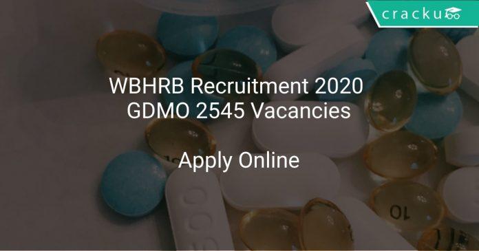 WBHRB Recruitment 2020 GDMO 2545 Vacancies