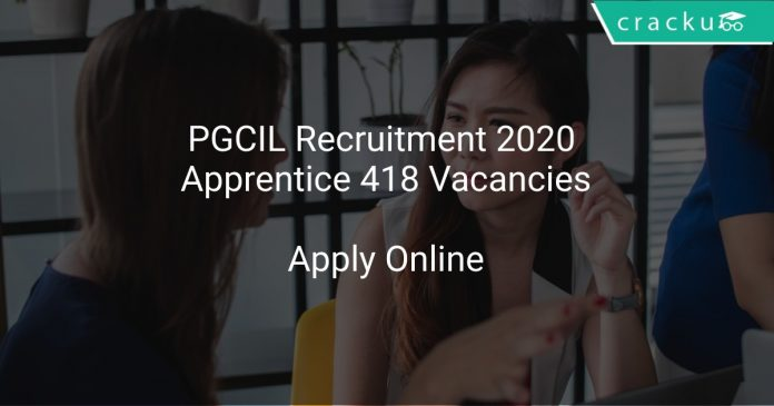 PGCIL Recruitment 2020 Apprentice 418 Vacancies