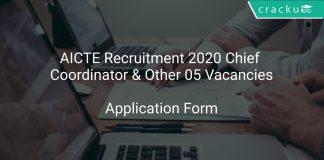 AICTE Recruitment 2020 Chief Coordinator & Other 05 Vacancies