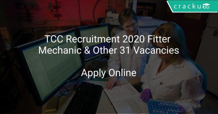 TCC Recruitment 2020 Fitter Mechanic & Other 31 Vacancies