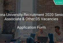 Anna University Recruitment 2020 Senior Associate & Other 05 Vacancies