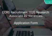 CCRS Recruitment 2020 Research Associate 02 Vacancies