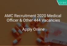 AMC Recruitment 2020 Medical Officer & Other 444 Vacancies