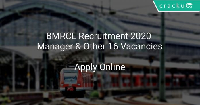 BMRCL Recruitment 2020 Manager & Other 16 Vacancies
