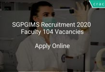 SGPGIMS Recruitment 2020 Faculty 104 Vacancies