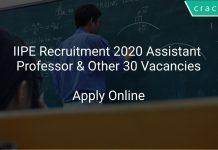 IIPE Recruitment 2020 Assistant Professor & Other 30 Vacancies