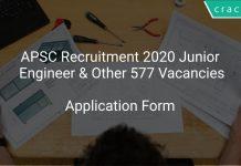 APSC Recruitment 2020 Junior Engineer & Other 577 Vacancies