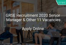GRSE Recruitment 2020 Senior Manager & Other 11 Vacancies