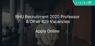 BHU Recruitment 2020 Professor & Other 429 Vacancies