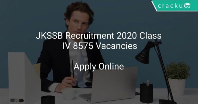 JKSSB Recruitment 2020 Class IV 8575 Vacancies