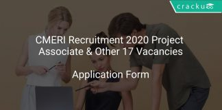 CMERI Recruitment 2020 Project Associate & Other 17 Vacancies