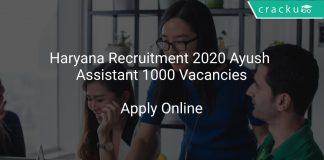 Haryana Recruitment 2020 Ayush Assistant 1000 Vacancies