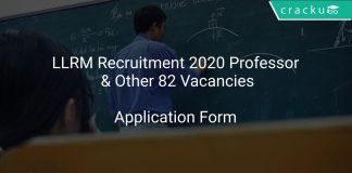 LLRM Recruitment 2020 Professor & Other 82 Vacancies