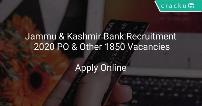 Jammu & Kashmir Bank Recruitment 2020 PO & Other 1850 Vacancies