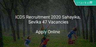ICDS Recruitment 2020 Sahayika, Sevika 47 Vacancies