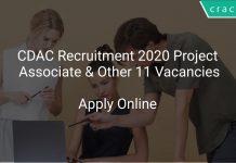 CDAC Recruitment 2020 Project Associate & Other 11 Vacancies