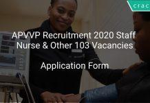 APVVP Recruitment 2020 Staff Nurse & Other 103 Vacancies