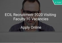 ECIL Recruitment 2020 Visiting Faculty 10 Vacancies