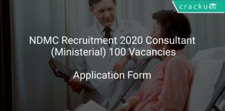NDMC Recruitment 2020 Consultant (Ministerial) 100 Vacancies