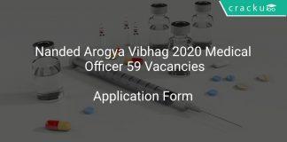 Nanded Arogya Vibhag 2020 Medical Officer 59 Vacancies