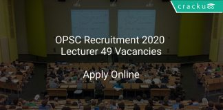 OPSC Recruitment 2020 Lecturer 49 Vacancies