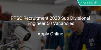 PPSC Recruitment 2020 Sub Divisional Engineer 50 Vacancies