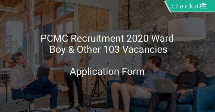 PCMC Recruitment 2020 Ward Boy & Other 103 Vacancies