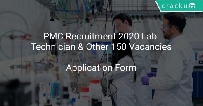 PMC Recruitment 2020 Lab Technician & Other 150 Vacancies