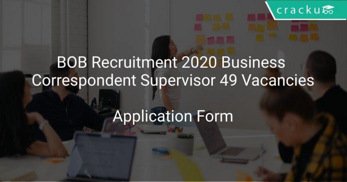 BOB Recruitment 2020 Business Correspondent Supervisor 49 Vacancies