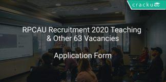 RPCAU Recruitment 2020 Teaching & Other 63 Vacancies