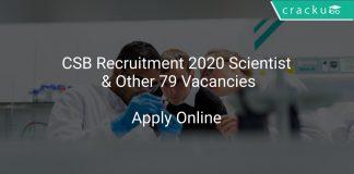 CSB Recruitment 2020 Scientist & Other 79 Vacancies
